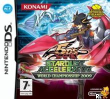Yu-Gi-Oh! 5D's - Stardust Accelerator - World Championship 2009 (EU)(M6)(Independent) Box Art