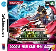 Yu-Gi-Oh! 5D's - Stardust Accelerator - World Championship 2009 (v01) (K) Box Art
